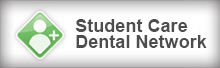Ask Us About the Student Care Dental Network